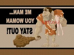 Caveman Cave Man Woman Stay Out Funny Home Garage Doormat Do