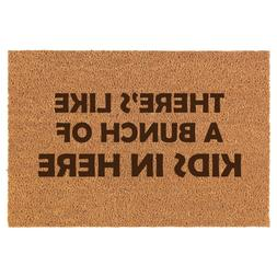 Coir Door Mat Entry Doormat Funny There's Like A Bunch Of Ki