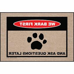 High Cotton Front Door Welcome Mat - We Bark First and Ask Q