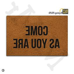 MsMr Indoor Outdoor Entrance Mat Come As You are Funny Doorm