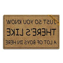 Artsbaba Welcome Mat Just So You Know There's Like A Lot of