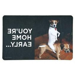 High Cotton You're Home Early Doormat - Funny Dog Welcome Ma